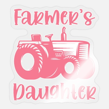 Farm Farm daughter tractor farming - Sticker