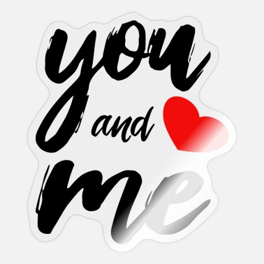 Valentinstag You and me - Sticker