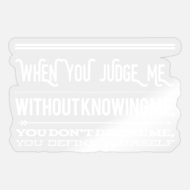 Tattle You do not know me - Sticker