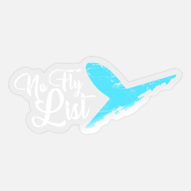 Aeroplane No Fly List with blue plane - Sticker