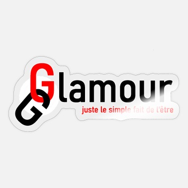 Glamour glamour - Autocollant