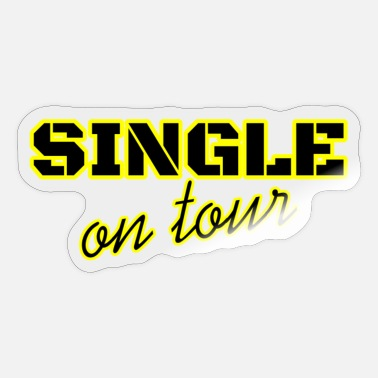 Single SINGLE ON TOUR - SINGLE MAN - SINGLE WOMAN - Sticker