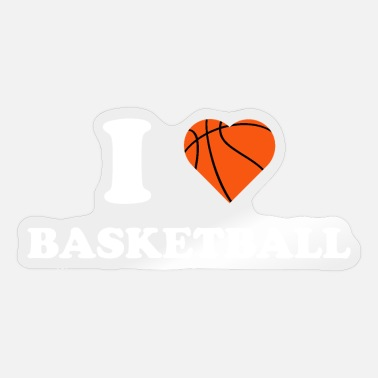 I Love Basketball I love basketball i love basketball sport bl - Sticker