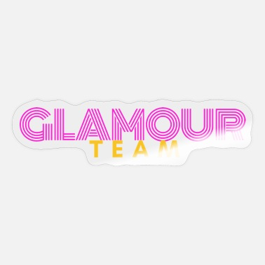 Glamour glamour team - Autocollant