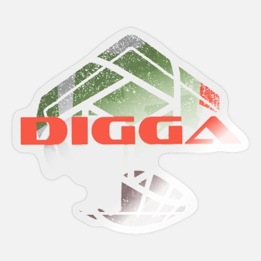 Slid DIGGA Have Slid Design - Sticker