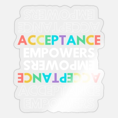 Acceptance Empowers - Sticker