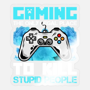 Programmemer Gaming kill stupid People - Video game gamer zocke - Sticker