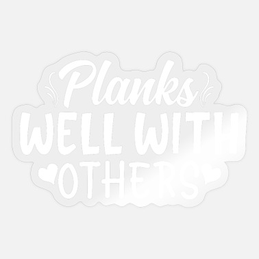 Husband Planks Well With Others - Sticker