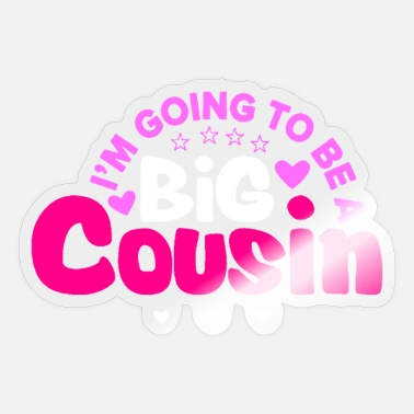 Little Sister Big Cousin Cousin Family Birth Gift - Sticker
