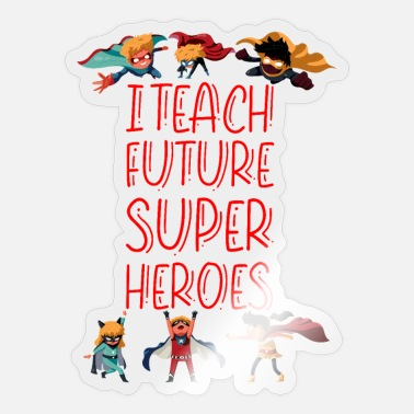 Vergleich I Teach Future Super Heroes 6 - Sticker
