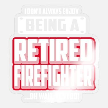 Sprüche zur pensionierung feuerwehr