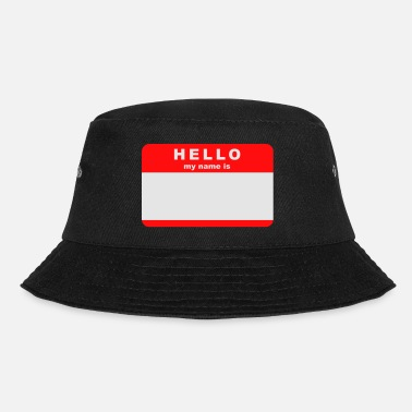 Name Hello my name - Bucket Hat