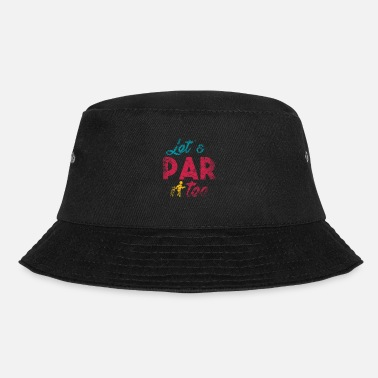 Golf Quote Funny golf quote - Bucket Hat
