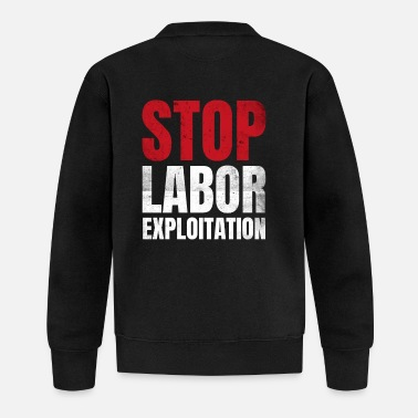 Exploitation Stop the exploitation of workers | activism - Baseball Jacket
