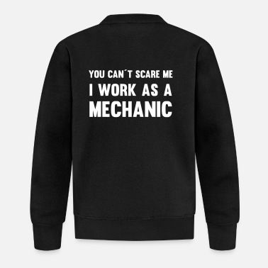 you can t scare me i work as a mechanic - Baseball Jacket