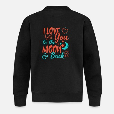 Love I Love You To The Moon and back - Baseball Jacket