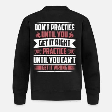 A Practice Until Can't Get It Wrong Firefighter Thin - Baseball Jacke