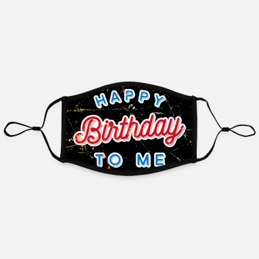 Happy Happy birthday face mask - Contrast mask, adjustable (large)