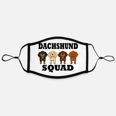 Owned Dachshund Squad Funny Dogs Team Saying - Contrast mask, adjustable (large)