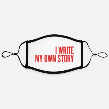I Write My Own Story - Contrast mask, adjustable (large)