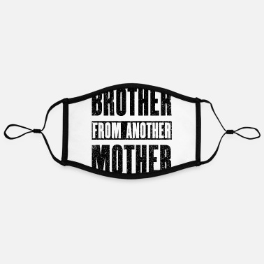 Brother From Another Brother From Another Mother - Contrast mask, adjustable (large)
