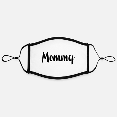Mommy Mommy - Contrast mask, adjustable (large)