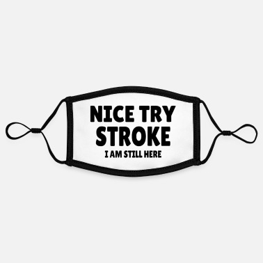 Nice Try Stroke STROKE SURVIVOR: Nice Try Stroke - Contrast mask, adjustable (small)