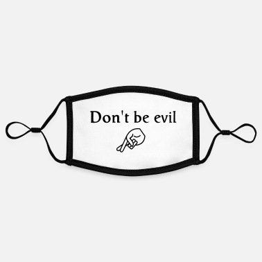 Lol don't be evil ( search engine slogan) - Contrast mask, adjustable (small)