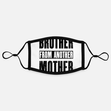 Brother From Another Mother Brother From Another Mother - Contrast mask, adjustable (small)
