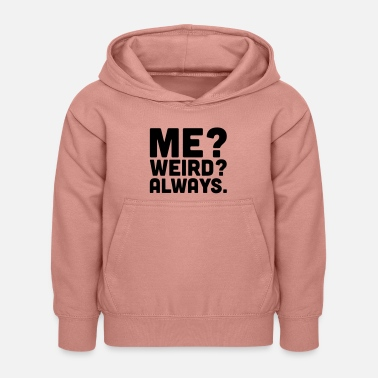 Weird Me? Weird? - Sweat à capuche Enfant