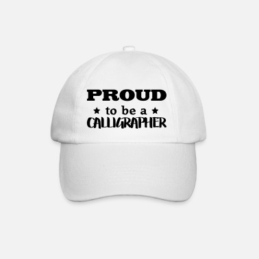 Calligraphic calligrapher proud to be - Baseball Cap