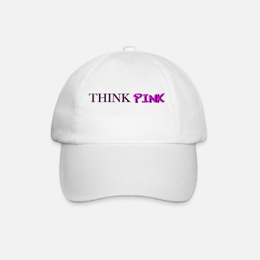 THINK PINK - Baseball Cap