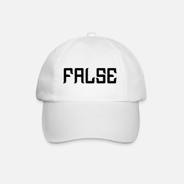 False FALSE - Baseball Cap