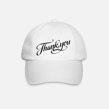Thank You thank you | Thank you thanks - Baseball Cap