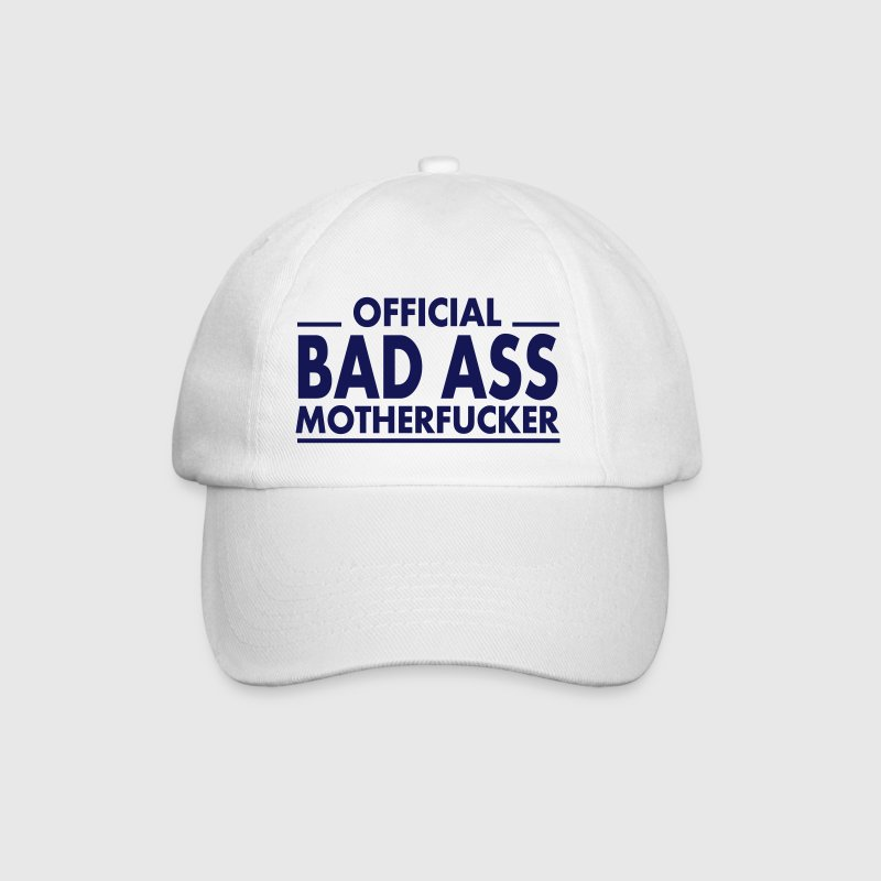 official bad ass motherfucker / badass - Baseball Cap