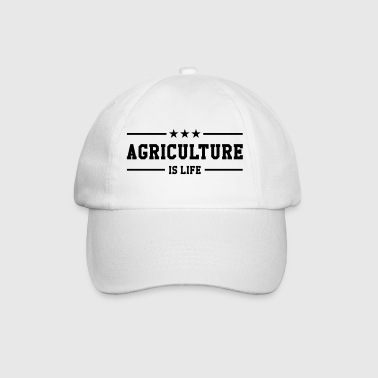 Agriculture is life - Baseball Cap