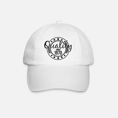 Birthday - Quality since 1970 (fr) - Casquette baseball