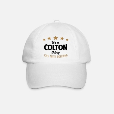 Colton It's a colton name thing stars never unde - Baseball Cap