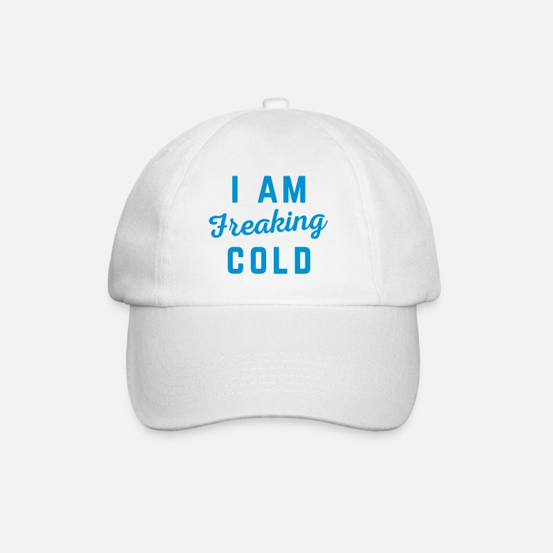 Cold Caps & Hats - Freaking Cold Funny Quote - Baseball Cap white/white