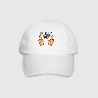 in your face / middlefingers / fuck you - Baseball Cap