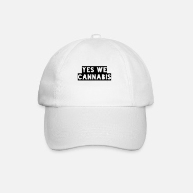Yes We Cannabis yes we cannabis - Baseball Cap