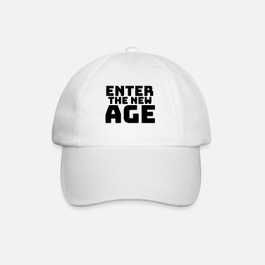 New Age Enter the new Age - Baseball Cap