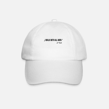 WALK WITH ALL MEN - Baseball Cap