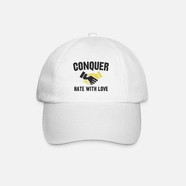 Anti Conquer hate with love! - Baseball Cap