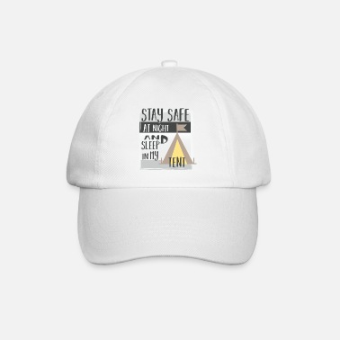 Urlaub Stay safe at night and sleep in my tent | Camping - Baseball Cap