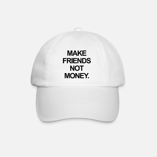 "Spreuken Petten & mutsen - ""Make Friends Not Money"" Vet lettertype - zwart - Baseball cap wit/wit"