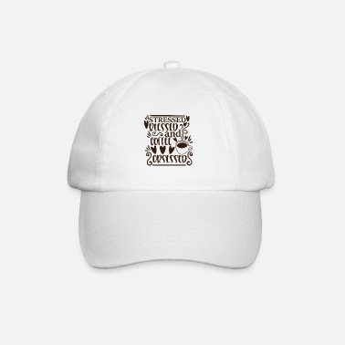 Morning stressed blessed and coffee obsessed - Baseball Cap