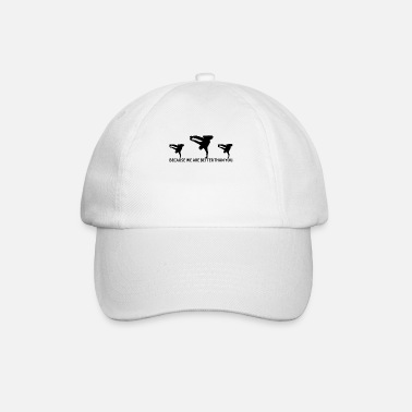 BETTER THAN YOU KING QUEEN breakdance bboy breakin - Baseball Cap