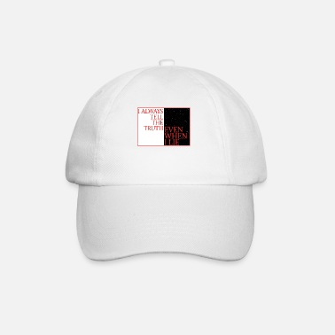 Beautiful I always tell the truth even when I lie - Baseball Cap