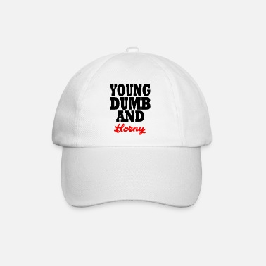 Young Money young dumb and horny - Casquette baseball